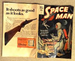 the space race and me writer site notice the back of this comic is an ad for a daisy air gun see