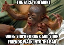 That face you make when You're drunk and your friends walk into ... via Relatably.com