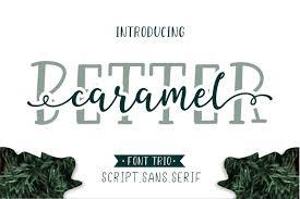 Script Designs Better Caramel Font Trio Script Designs Time Lowercase