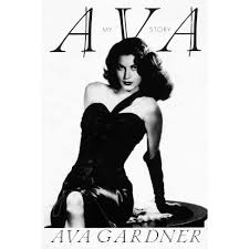 Ava: My Story by Ava Gardner