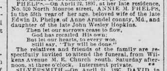 Annie M Phelps died April 22 1897 (wife of the late Edwin D Phelps)  daughter of John Wesley Hopkins - Newspapers.com