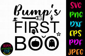 You can copy, modify, distribute and perform the work, even for commercial purposes, all without asking permission. 1 Bump S First Boo Svg Designs Graphics