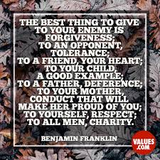The Best Thing To Give To Your Enemy Is Forgiveness To An Opponent