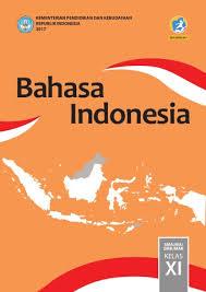 Maybe you would like to learn more about one of these? Bahasa Indonesia Sma Ma Smk Mak Kelas Xi Kurikulum 2013 Edisi Revisi 2017 Buku Sekolah Elektronik Bse