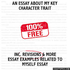 essay about my key character trait an essay about my key character trait