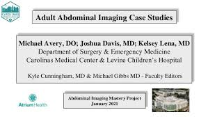 Drs. Lena, Avery, and Davis's CMC Abdominal Imaging Mastery Project: …