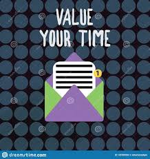 Make A Time Schedule Text Sign Showing Value Your Time Conceptual Photo Asking Someone