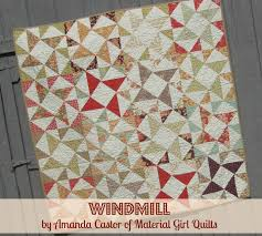 Windmill Quilt Â« Moda Bake Shop & Hello, it's Amanda from Material Girl Quilts and I am so happy to be back  on the Moda Bake Shop today sharing my latest tutorial. Adamdwight.com
