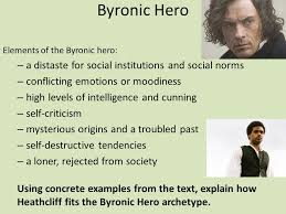 wuthering heights by emily bronte discuss colleagues  26 byronic hero