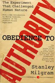 obedience to authority the milgram experiment the unbounded spirit obedience to authority the milgram experiment