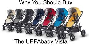 Why You Should Buy The UPPAbaby VISTA (And Not Any Other Stroller...)