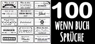 100 Wenn Buch Sprüche Für Dein Wenn Buch Bei Idaviduell