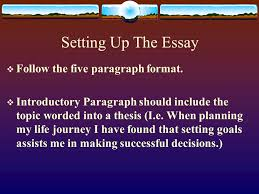 the career passport the goals essay why write the goals essay  setting up the essay  follow the five paragraph format