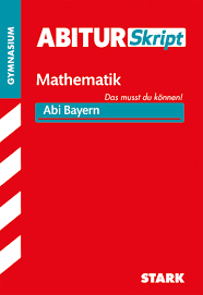Abiturskript Mathematik Bayern Stark Verlag