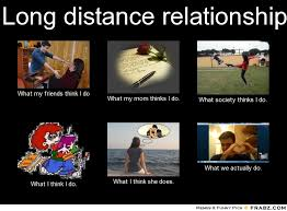 Long distance relationship... - Meme Generator What i do via Relatably.com