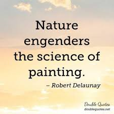 Nature Engenders The Science Of Painting Nature Quotes Double Beauteous Quotes About Painting