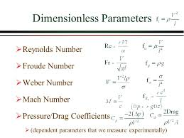 froude number equation. 12 dimensionless parameters  reynolds number froude weber mach pressure/drag coefficients (dependent that equation i