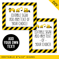 Printable Construction Signs Construction Party Signs Editable And Printable 8x10 Signs Instant Download
