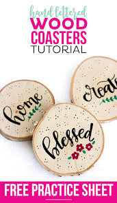 how to hand letter how to make hand lettered wood coasters printable crush