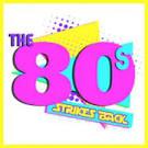 The '80s Strike Back