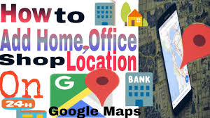 google home office location. how to add home office shop location on google maps for free by technical support