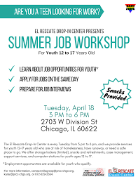 employment workshop for teens humboldt park portal are you 12 to 17 years of age interested in a summer job or short long term job
