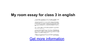 my room essay for class in english google docs