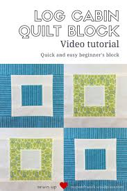 Video tutorial: Log cabin – quick and easy quilt block | Sewn Up & Log cabin quilt block video tutorial Adamdwight.com