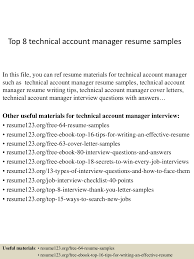 top8technicalaccountmanagerresumesamples 150402080818 conversion gate01 thumbnail 4 jpg cb 1427980150