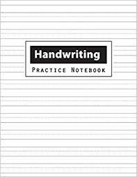 Handwritting Practice Handwriting Practice Notebook Penmanship Practice Paper