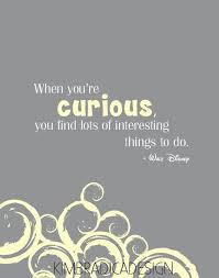 Curiosity Quotes Unique 48 Curiosity Quotes 48 QuotePrism