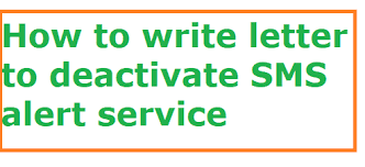 How To Write Letter To Deactivate Sms Alert Service Letter Formats