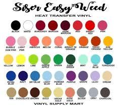 Siser Color Chart Siser Easyweed Heat Transfer Vinyl Heat Transfer Vinyl