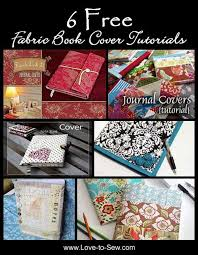 6 free fabric book cover tutorials diy crafts fabric book covers book covers and tutorials