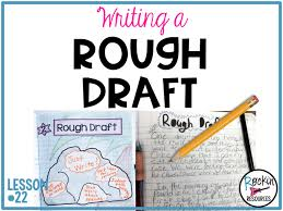 rough draft archives rockin resources writing mini lesson 22 writing a rough draft for a narrative essay