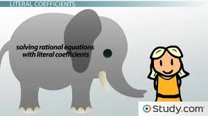 solving rational equations with literal coefficients lesson transcript study com