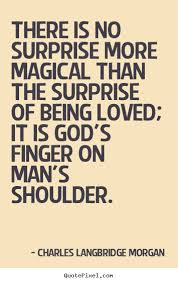 Quotes About Being Loved Extraordinary Quotes About Being Surprised In Love 48 Quotes