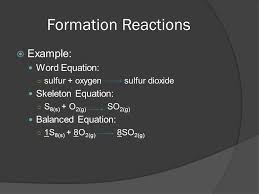 formation reactions example word equation skeleton equation