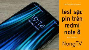 NóngTV - Test sạc pin Redmi Note 8 - Không có sạc nhanh thì sạc bao lâu đầy  - YouTube