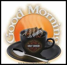 Harley Davidson Good Morning Quotes