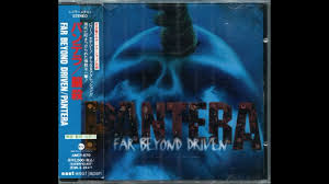 <b>Pantera</b> - <b>Far</b> Beyond Driven [Full Album] - [Japan AMCY670] - FLAC