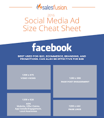 best picture size for facebook social advertising cheat sheet salesfusion