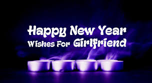New Year Wishes For Girlfriend - Romantic New Year Messages ...