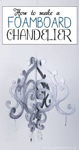 this beautiful diy chandelier is made from 3 foam board it makes a wonderful accent