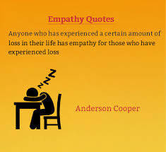 Empathy Quotes Cool Empathy Quotes Empathy For Those Who Experienced Loss Flickr