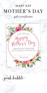 best ideas about gift certificates gift mary kay mother s day gift certificate it only at thepinkbubble co