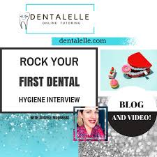 Dental Hygiene Interview Questions How To Rock Your First Dental Hygiene Interview Video And