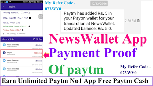 my proofs app newswallet app payment proof of paytm earn unlimited paytm no1