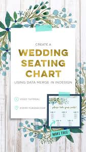 Make A Seating Chart Create A Wedding Seating Chart Using Data Merge In Indesign Every