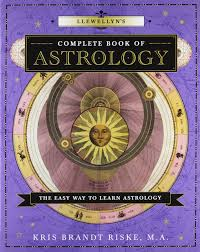 Llewellyns Complete Book Of Astrology The Easy Way To
